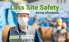 loss site safety during a pandemic