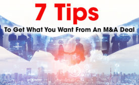 7 tips to get what you want from an M&A deal