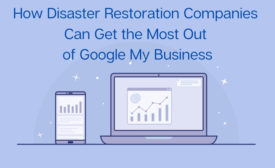 How disaster restoration companies can get the most out of google my business