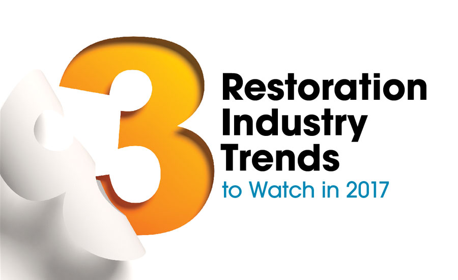 3 Restoration Industry Trends to Watch in 2017