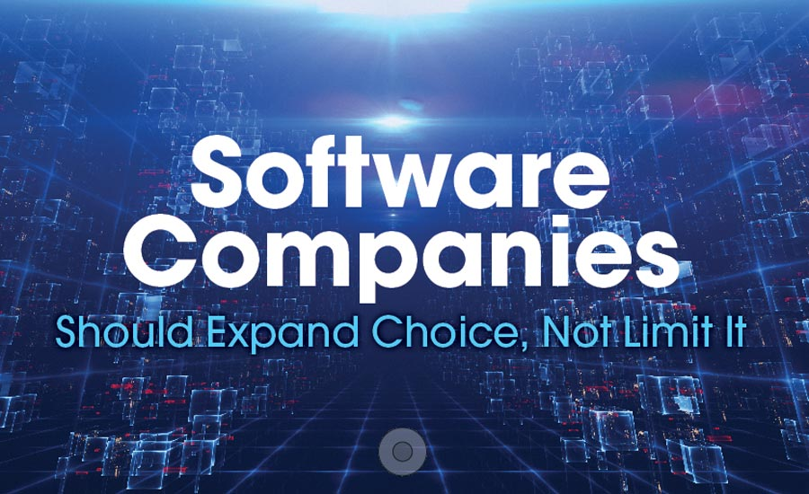 Software Companies Should Expand Choice, Not Limit It