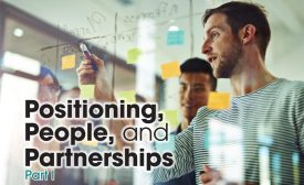 Positioning, People, and Partnerships | Part 1