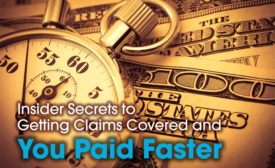 Insider Secrets to Getting Claims Covered and You Paid Faster