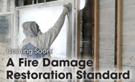 Coming Soon: A Fire Damage Restoration Standard