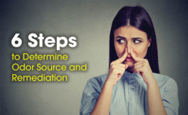 6 Steps to Determine Odor Source and Remediation