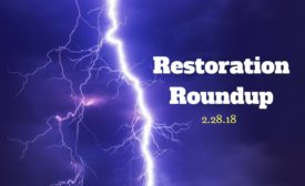 restoration roundup 2.28.18