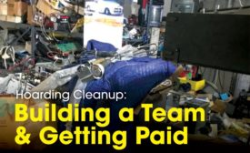 Hoarding Cleanup: Building a Team & Getting Paid