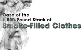 Case of the 1,000-Pound Stack of Smoke-Filled Clothes