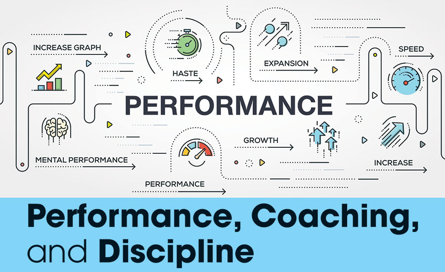 Performance, Coaching, and Discipline