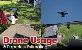 Drone Usage & Paperless Estimating
