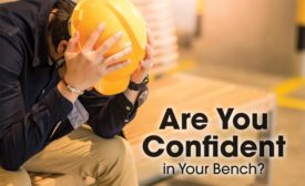 Are you confident in your Bench?
