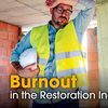 Restoration employee burnout