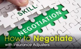 negotiate with insurance adjusters
