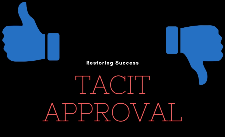 restoring success tacit approval