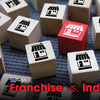 Franchise or independent