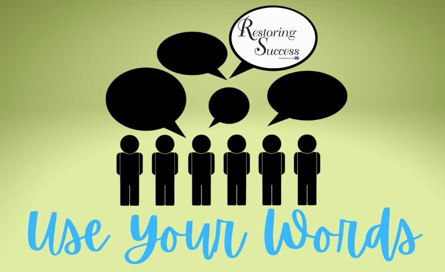 restoring success use your words