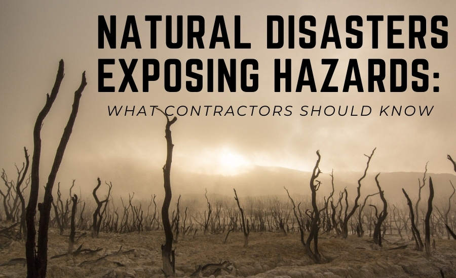 Natural disasters exposing hazards